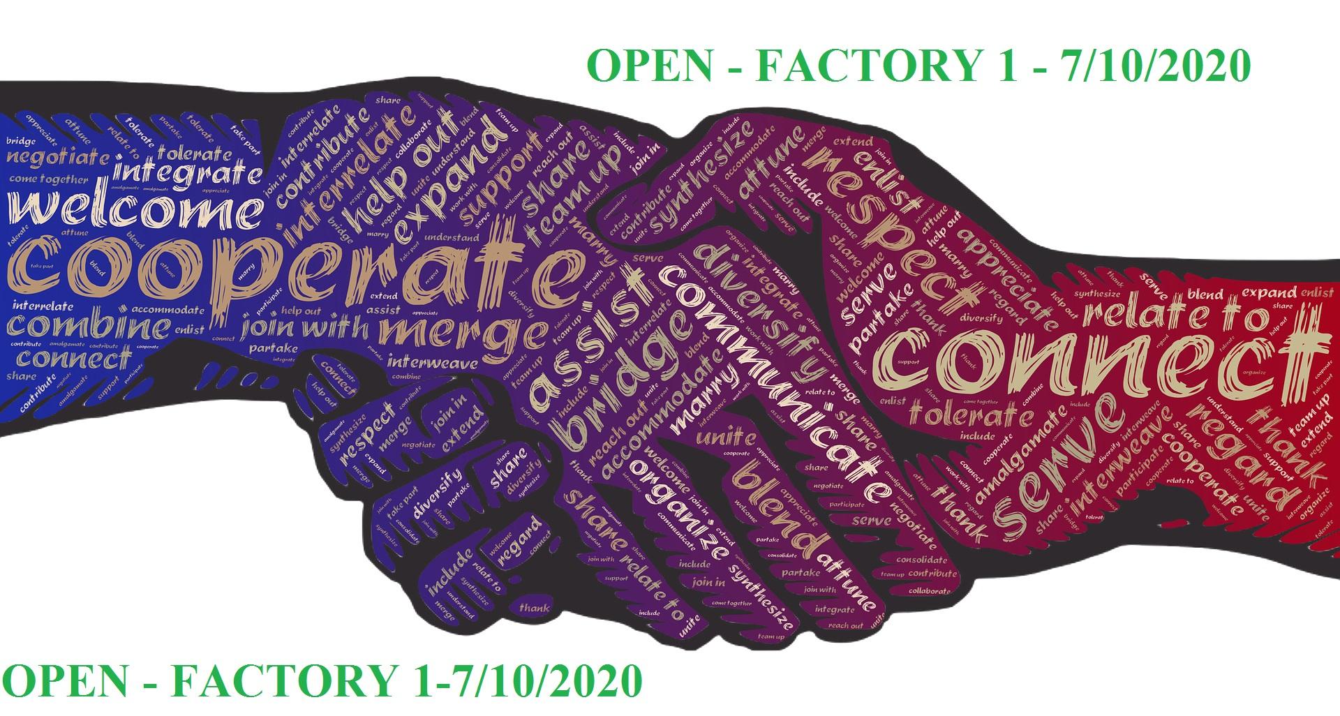 Open - Factory 1-7/10/2020